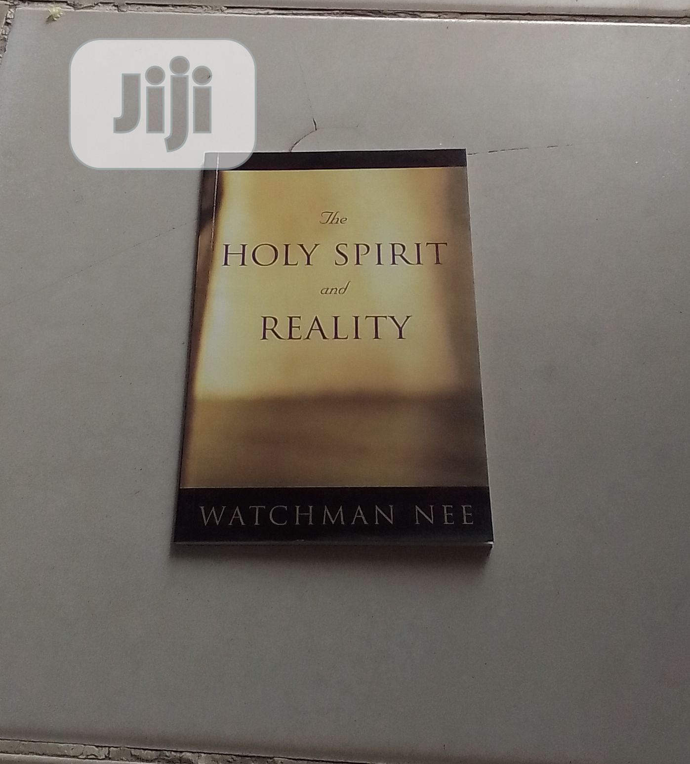 The Holy Spirit and Reality by Watchman Nee