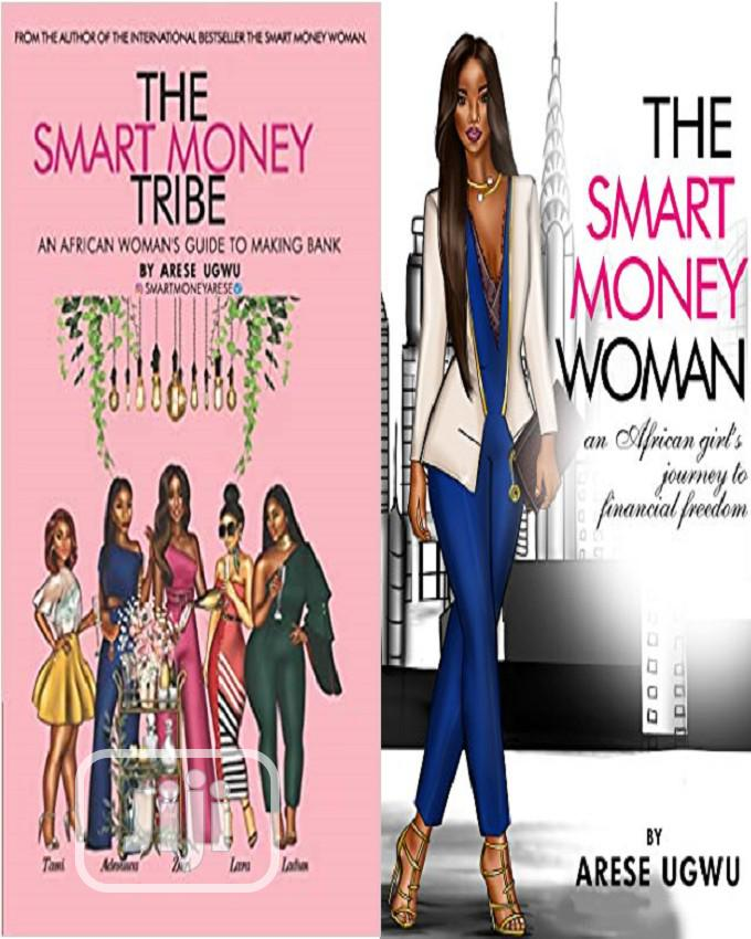 Archive: The Smart Money Tribe + The Smart Money Woman By Arese Ugwu