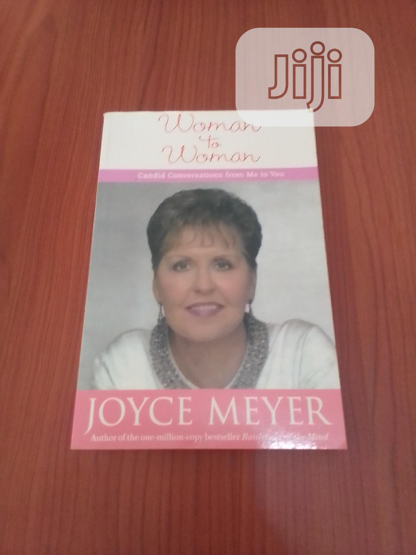 Archive: Woman To Woman By Joyce Meyer