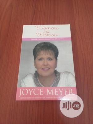 Woman To Woman By Joyce Meyer | Books & Games for sale in Abuja (FCT) State, Central Business District