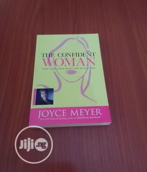 The Confident Woman by Joyce Meyer | Books & Games for sale in Abuja (FCT) State, Central Business District