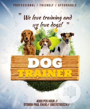 The Dog Trainer   Pet Services for sale in Abuja (FCT) State, Gwarinpa
