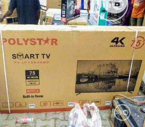 """Polystar 75""""-Inch Active 4K Uhd Smart Android 8.0 Tv Wifi   TV & DVD Equipment for sale in Lagos State, Ojo"""