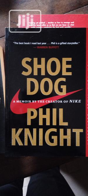 Shoe Dog By Phil Knight | Books & Games for sale in Lagos State, Yaba