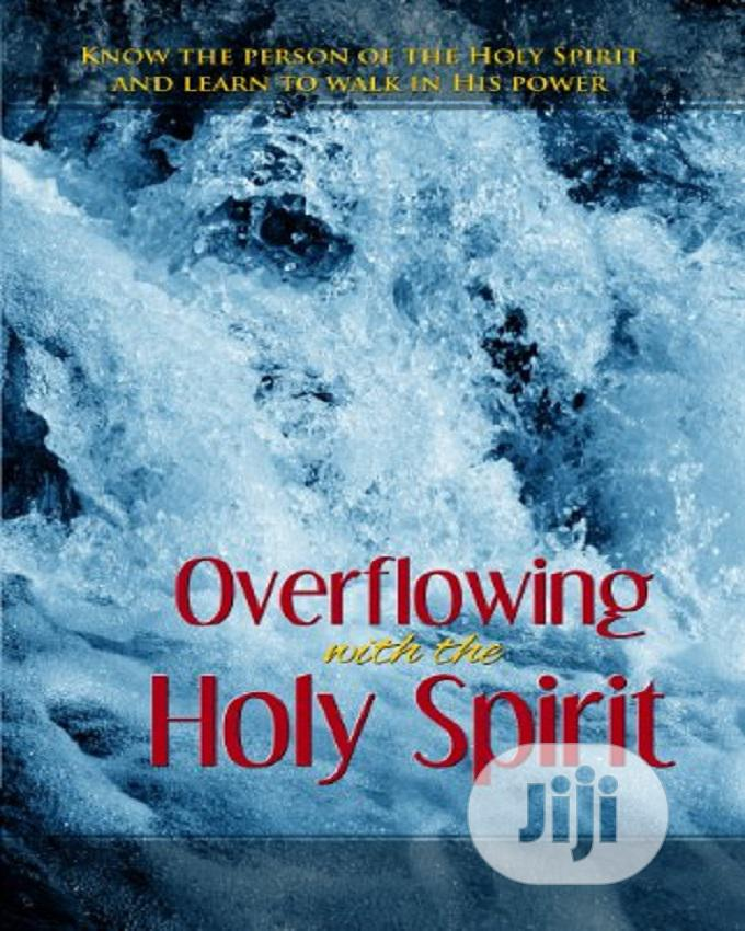 Archive: Overflowing With The Holy Spirit By Pat Harrison