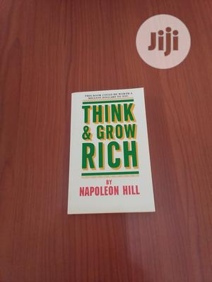 Think Grow Rich by Napoleon Hill   Books & Games for sale in Abuja (FCT) State, Central Business Dis