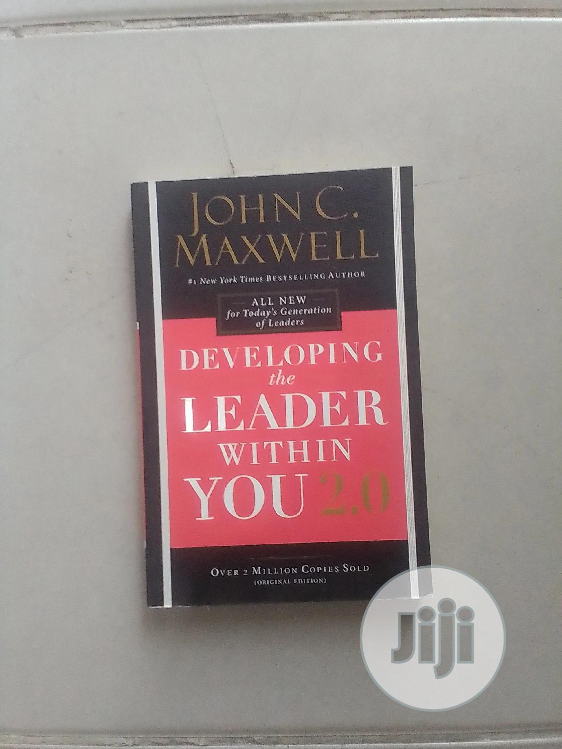 Developing the Leader Within You 2.0 by John C Maxwell