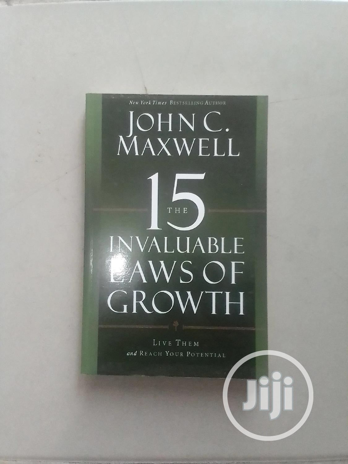 Archive: The 15 Invaluable Laws of Growth by John C Maxwell