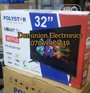 "Polystar 32"" Smart TV (Netflix) Wifi Facility 2yrs Warranty | TV & DVD Equipment for sale in Lagos State, Ojo"