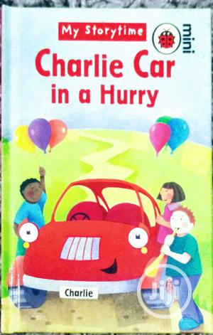 Ladybird Mini: Charlie Car In A Hurry | Books & Games for sale in Lagos State, Surulere