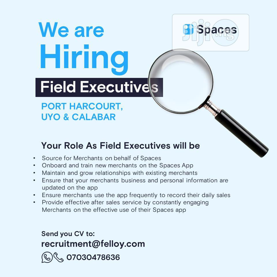 Field Executives wanted