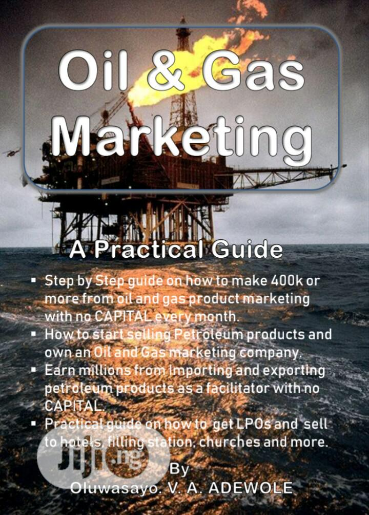 Archive: Oil and Gas Marketing Practical Guide With Free Mentorship