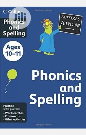 Collins Phonics And Spelling Age 10-11   Books & Games for sale in Lagos State, Surulere
