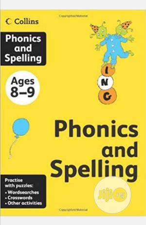 Collins Phonics And Spelling Age 8-9 | Books & Games for sale in Lagos State, Surulere