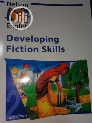 Nelson English Developing Fiction Skills   Books & Games for sale in Lagos State, Surulere