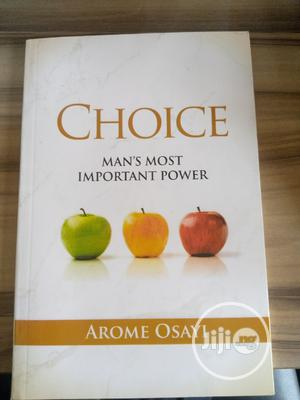 CHOICE: Man's Most Important Power   Books & Games for sale in Rivers State, Port-Harcourt