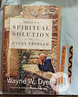 Spiritual Solutions to Every Problem by Wayne W. Dyer   Books & Games for sale in Abuja (FCT) State, Wuse 2