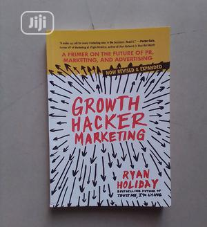 Growth Hacker Marketing By Ryan Holiday   Books & Games for sale in Abuja (FCT) State, Central Business Dis