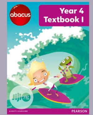 Abacus Year 4 Textbook 1   Books & Games for sale in Lagos State, Surulere