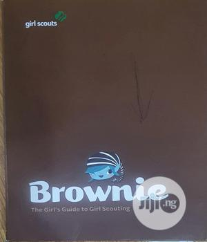 Brownie The Girl's Guide To Girl Scouting | Books & Games for sale in Lagos State, Lekki
