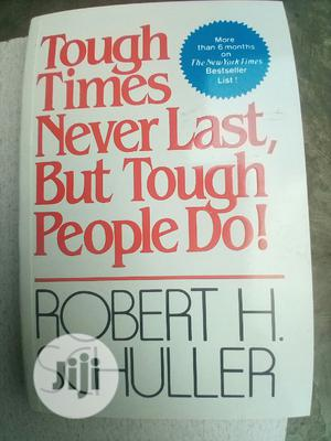 Tough Times Never Last , but Tough People Do | Books & Games for sale in Lagos State, Surulere