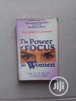 The Power Of Focus For Women By Fran Hewitt & Les Hewitt | Books & Games for sale in Abuja (FCT) State, Central Business District