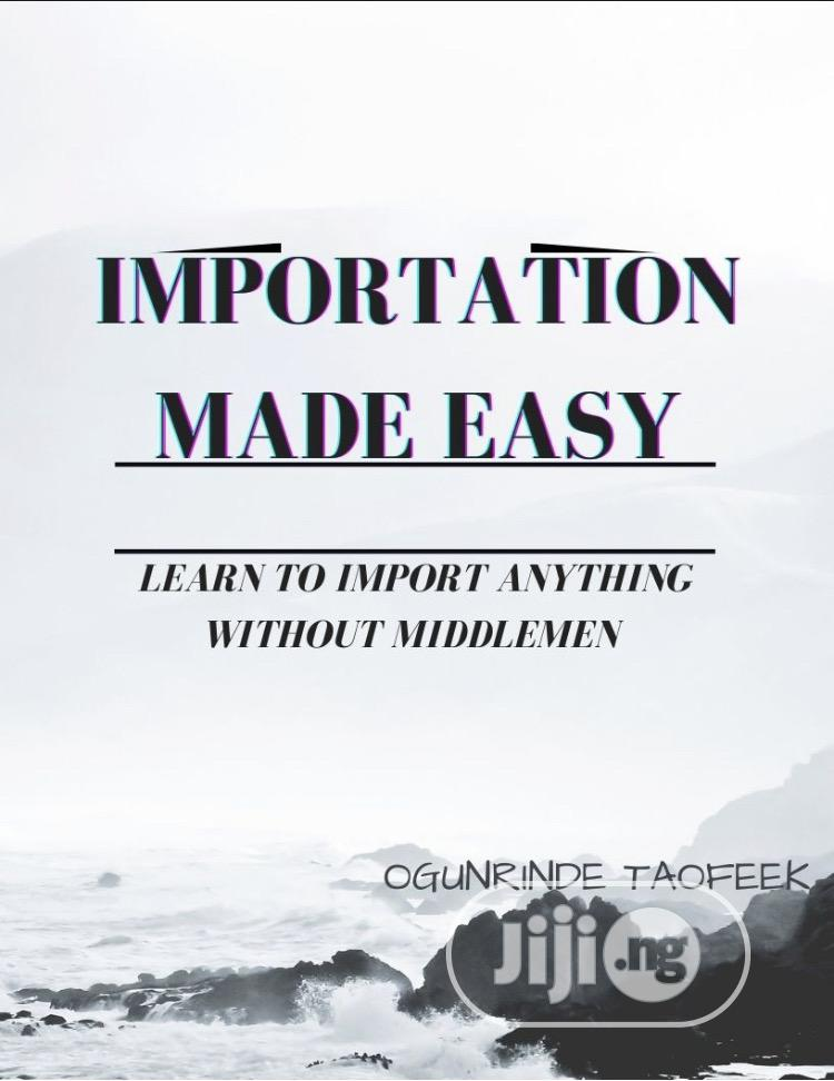 Archive: Importation Made Easy