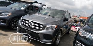 Mercedes-Benz GLE-Class 2018 Gray | Cars for sale in Lagos State, Apapa