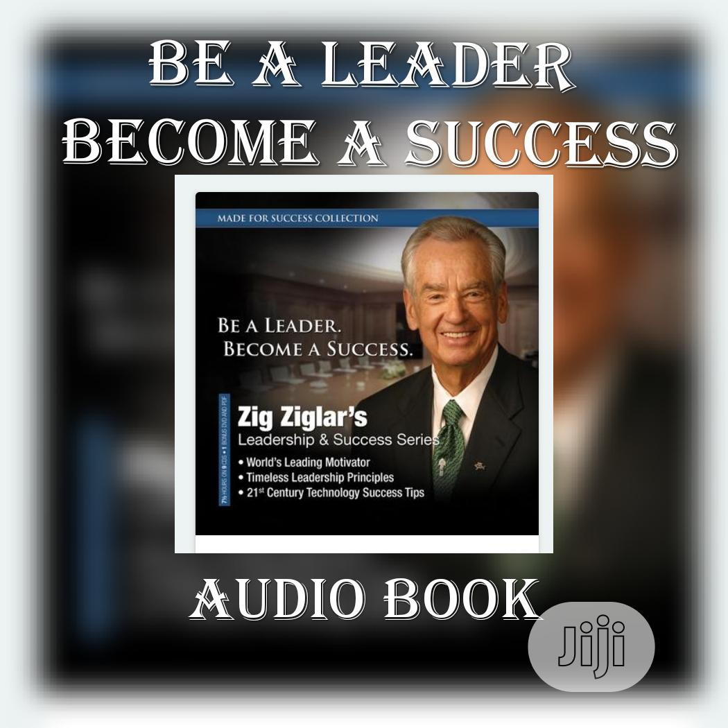 Archive: Be a Leader, Become a Success