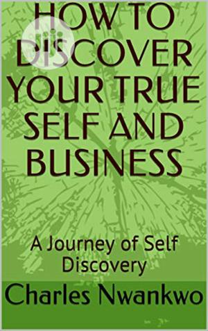 How to Discover Your True Self and Business | Books & Games for sale in Lagos State, Lekki