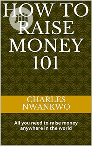 How To Raise Money 101 | Books & Games for sale in Lagos State, Lekki