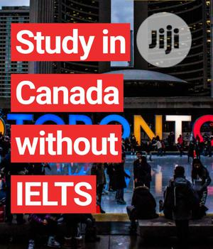NO DEPOSIT! Study in Canada Without Ielts Stress !   Travel Agents & Tours for sale in Lagos State, Ikeja