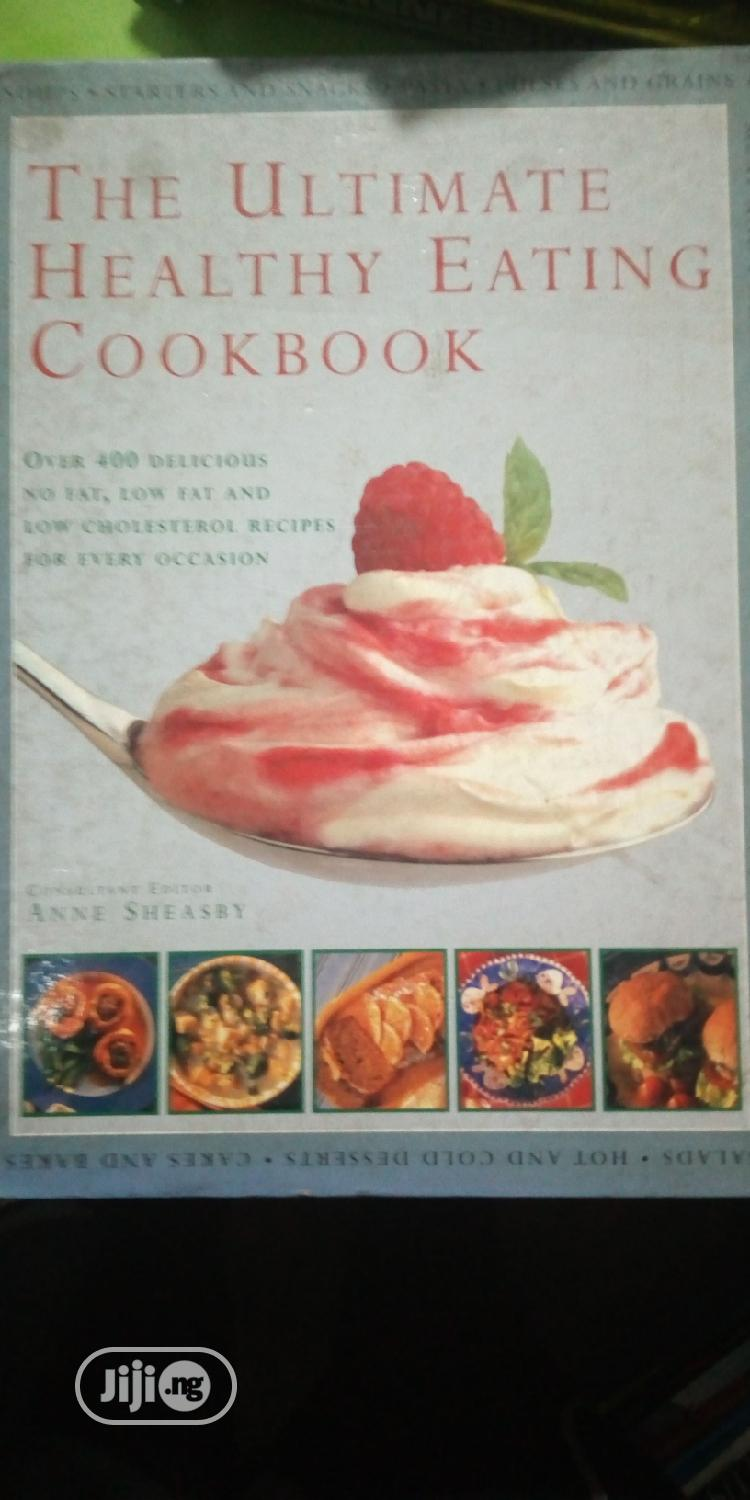 Archive: The Ultimated Healthy Eating Cook Book