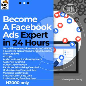 Become an Expert in Facebook Ads | Classes & Courses for sale in Lagos State, Ikorodu