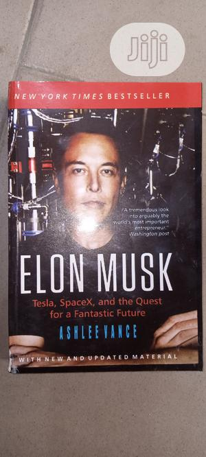 Elon Musk Book   Books & Games for sale in Lagos State, Yaba