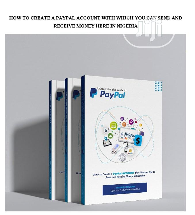 How to Create a Verified Paypal Account in Nigeria
