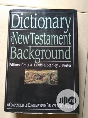 Dictionary of New Testament Background   Books & Games for sale in Lagos State, Ikeja