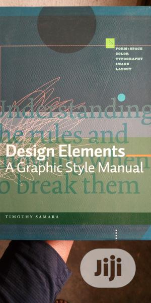 Design Elements a Graphic Style Manual   Books & Games for sale in Lagos State, Surulere