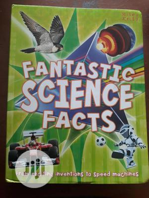 Miles Kelly's Fantastic Science Facts   Books & Games for sale in Lagos State, Surulere