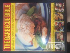 The Barbecue Bible: Step By Step Technique | Books & Games for sale in Lagos State, Surulere