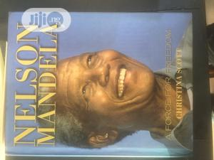 Nelson Mandela : A Force For Freedom | Books & Games for sale in Lagos State, Surulere