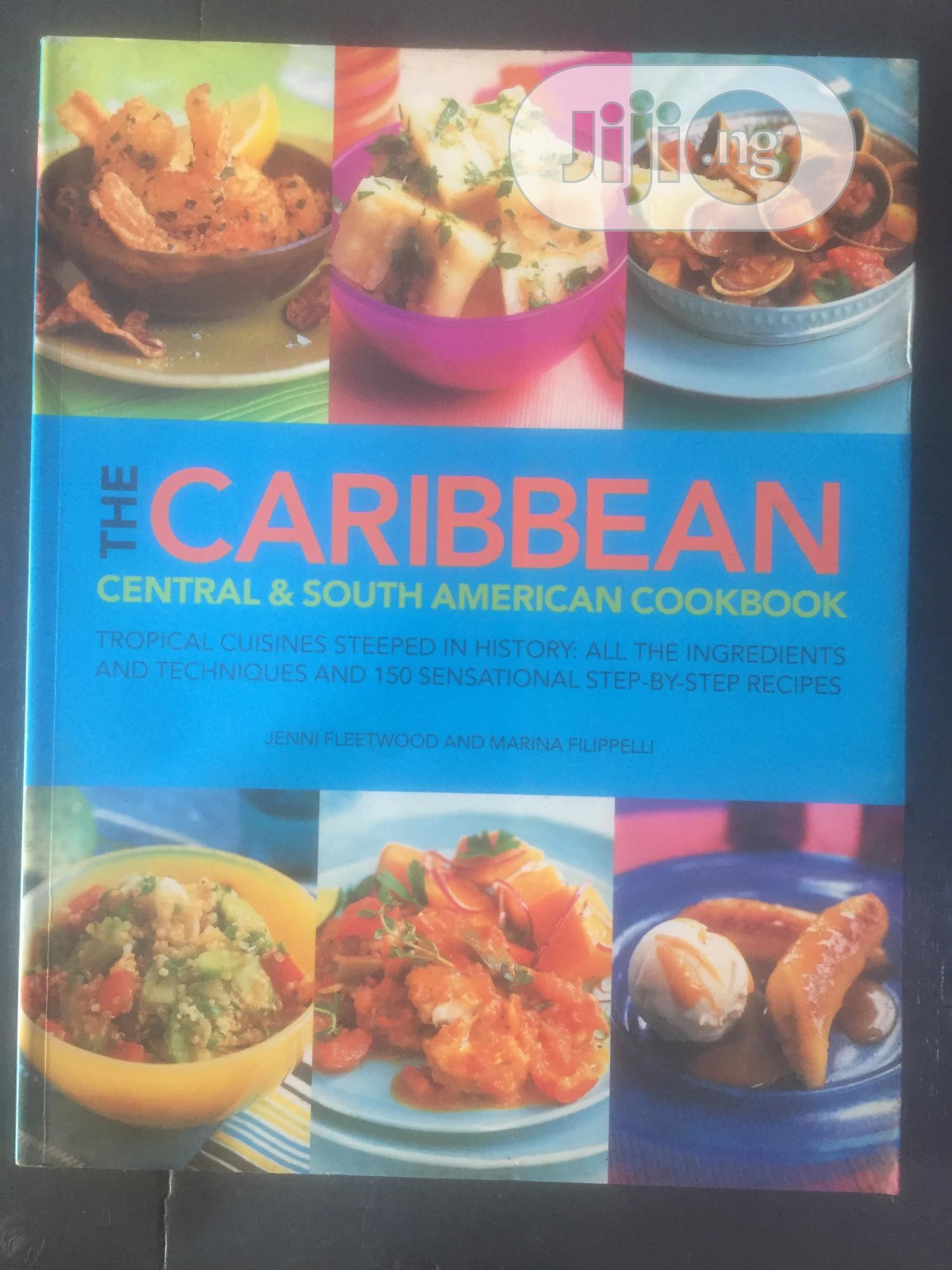 Archive: The Caribbean : Central South American Cookbook