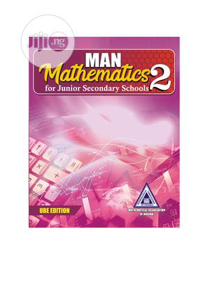 Man Mathematics for Junior Secondary Schools New Edition (2)   Books & Games for sale in Oyo State, Ibadan