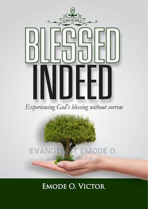 Blessed Indeed | Books & Games for sale in Lagos State, Ikorodu