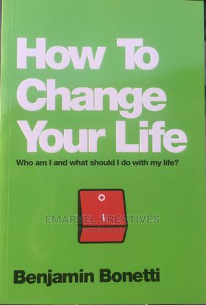 How to Change Your Life   Books & Games for sale in Lagos State, Surulere
