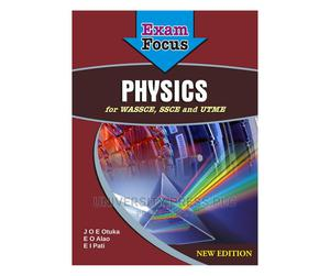 Exam Focus - Physics for Wassce, Ssce and Utme. (New Edition   Books & Games for sale in Oyo State, Ibadan