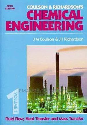 Coulson Richardson'S Chemical Engineering | Books & Games for sale in Lagos State, Surulere