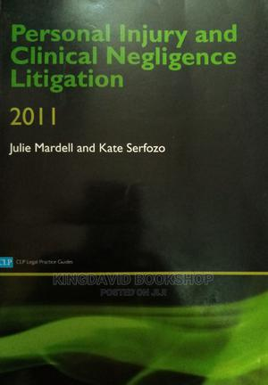 Personal Inquiry and Clinical Negligence Litigation 2011 | Books & Games for sale in Lagos State, Surulere