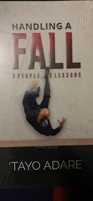 Handling a Fall: 5 People, 5 Lessons | Books & Games for sale in Oyo State, Ibadan