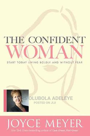 The Confident Woman By Joyce Meyer | Books & Games for sale in Ondo State, Akure